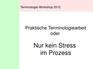 Terminologie-Workshop 2012