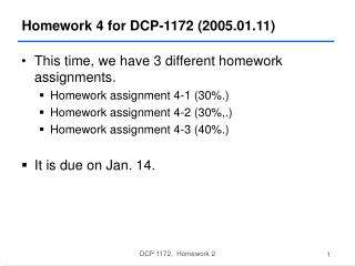 Homework 4 for DCP-1172 (2005.01.11)