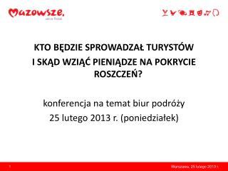 Warszawa, 25 lutego 2013 r.