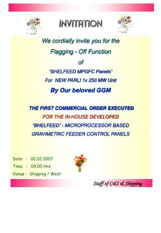 "We cordially invite you for the  Flagging - Off Function  of  ""BHELFEED MPGFC Panels"""