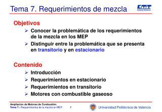 Tema 7. Requerimientos de mezcla