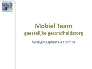 Mobiel Team geestelijke gezondheidszorg