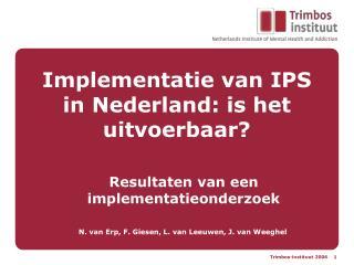 Implementatie van IPS in Nederland: is het uitvoerbaar?