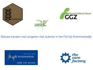 Nieuwe kansen voor jongeren met autisme in het Fort bij Krommeniedijk
