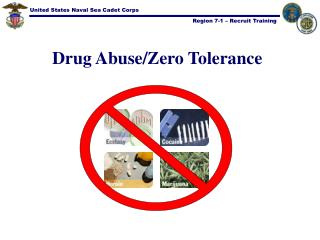 Drug Abuse/Zero Tolerance