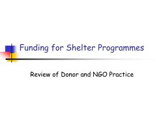 Funding for Shelter Programmes