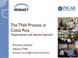 The TNA Process in Costa Rica   Experiences and lessons learned