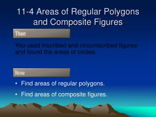 11-4 Areas of Regular Polygons and Composite Figures