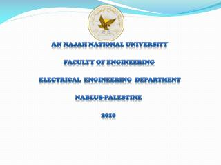 An Najah National University   Faculty Of  Engineering    Electrical  Engineering   Department