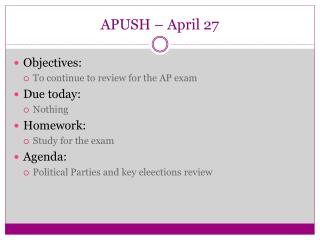 APUSH – April 27