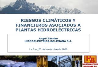 RIESGOS CLIMÁTICOS Y FINANCIEROS ASOCIADOS A PLANTAS HIDROELÉCTRICAS