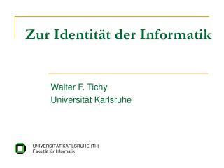 Zur Identit�t der Informatik
