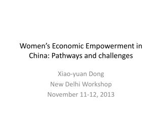 Women's Economic Empowerment in China: Pathways and challenges