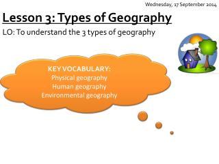 Lesson 3: Types of Geography