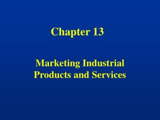 Marketing Industrial Products and Services