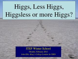 Higgs, Less Higgs,  Higgsless  or more Higgs?