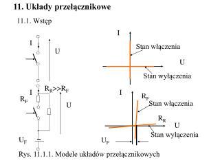 11. Układy przełącznikowe
