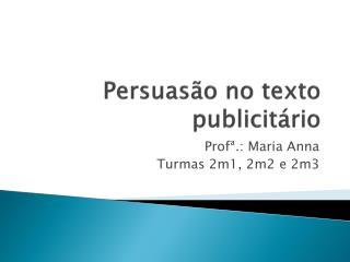 Persuasão no texto publicitário