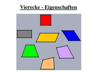 Vierecke - Eigenschaften