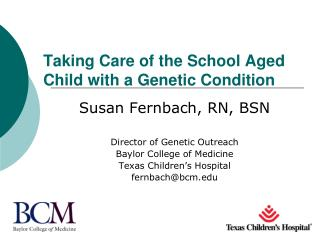 Taking Care of the School Aged Child with a Genetic Condition