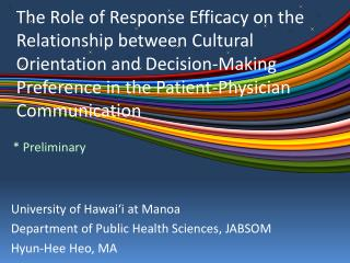 University of Hawai'i at Manoa Department of Public Health Sciences, JABSOM Hyun-Hee Heo, MA