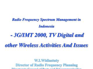 Radio Frequency Spectrum Management in Indonesia