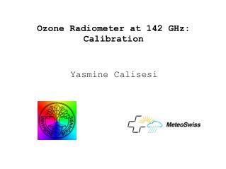 Ozone Radiometer at 142 GHz: Calibration