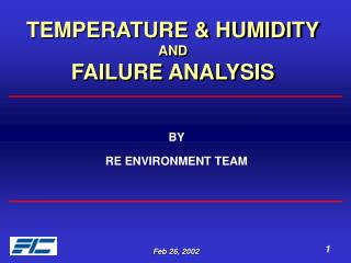 TEMPERATURE & HUMIDITY AND  FAILURE ANALYSIS