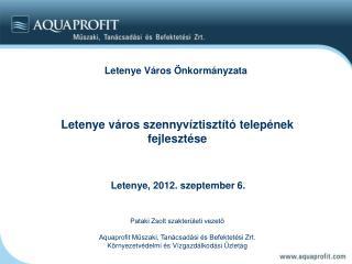 Pataki Zsolt szakterületi vezető Aquaprofit Műszaki, Tanácsadási és Befektetési Zrt.
