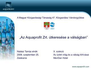 A Magyar Közgazdasági Társaság 47. Közgazdász Vándorgyűlése