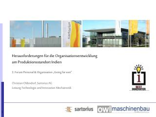 Herausforderungen für die Organisationsentwicklung am Produktionsstandort Indien