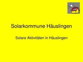 Solarkommune Häuslingen