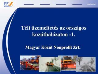 Téli üzemeltetés az országos közúthálózaton -1.