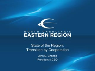 State of the Region: Transition by Cooperation