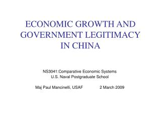 ECONOMIC GROWTH AND GOVERNMENT LEGITIMACY IN CHINA