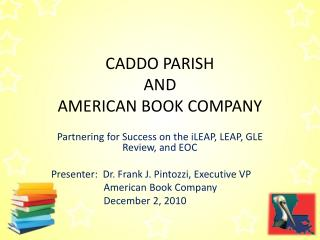 CADDO PARISH AND AMERICAN BOOK COMPANY