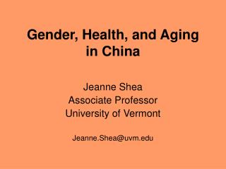 Gender, Health, and Aging  in China