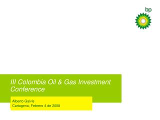 III Colombia Oil & Gas Investment Conference