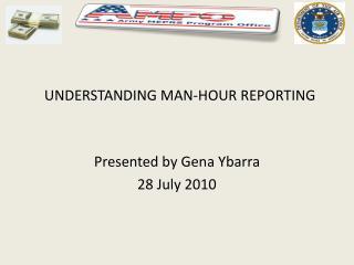 UNDERSTANDING MAN-HOUR REPORTING