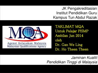 JK  Pengakreditasian Institut Pendidikan  Guru Kampus Tun  Abdul  Razak