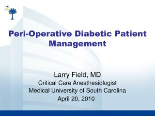Peri-Operative Diabetic Patient Management