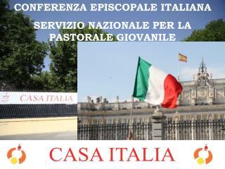 CONFERENZA EPISCOPALE ITALIANA SERVIZIO NAZIONALE PER LA PASTORALE GIOVANILE