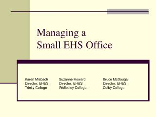 Managing a  Small EHS Office