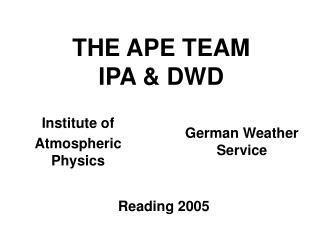 THE APE TEAM  IPA & DWD