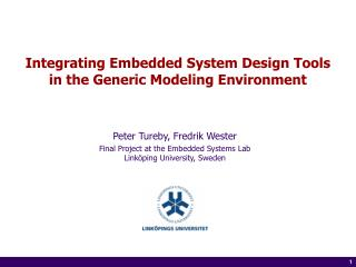 Integrating Embedded System Design Tools  in the Generic Modeling Environment