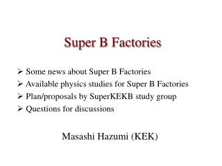 Super B Factories