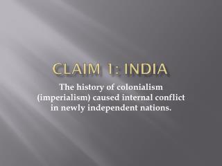 Claim 1: India