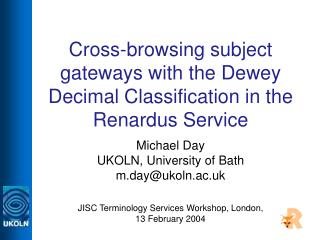 Cross-browsing subject gateways with the Dewey Decimal Classification in the Renardus Service