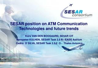 SESAR position on ATM Communication Technologies and future trends