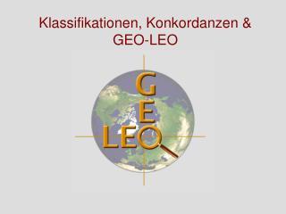 Klassifikationen, Konkordanzen & GEO-LEO